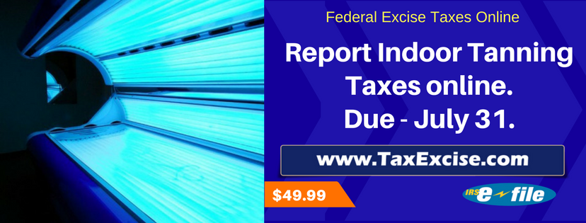 Indoor Tanning Excise Tax Reporting at TaxExcise.com
