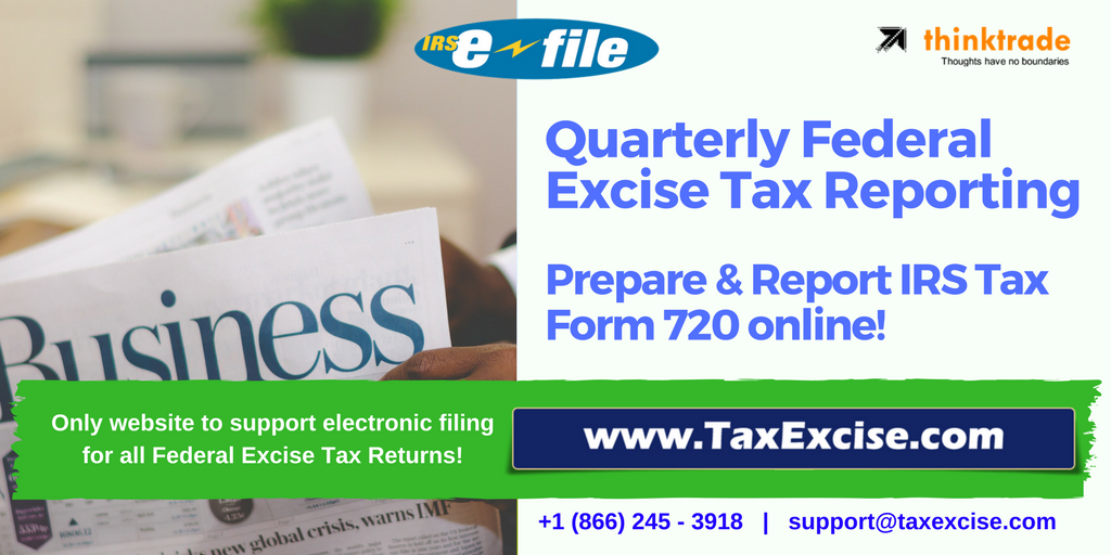 Its July E File Your Second Quarter Federal Excise Tax Form 720