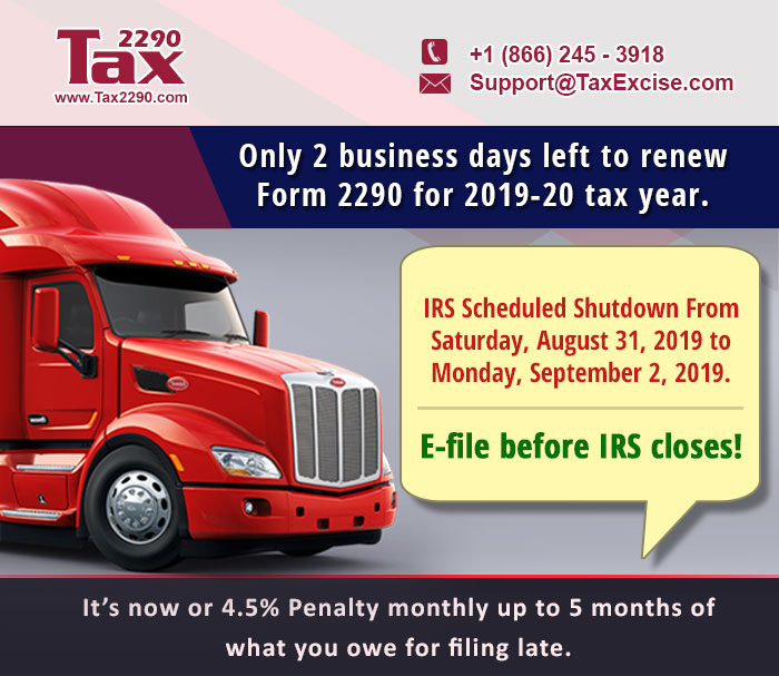 Form 2290 is due now